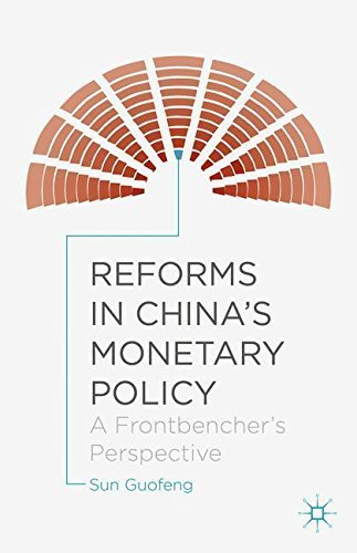Reforms in China's Monetary Policy: A Frontbencher's Perspective by Sun Guofeng (2015-08-13) par Sun Guofeng