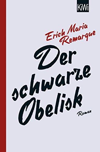 Der schwarze Obelisk: Roman
