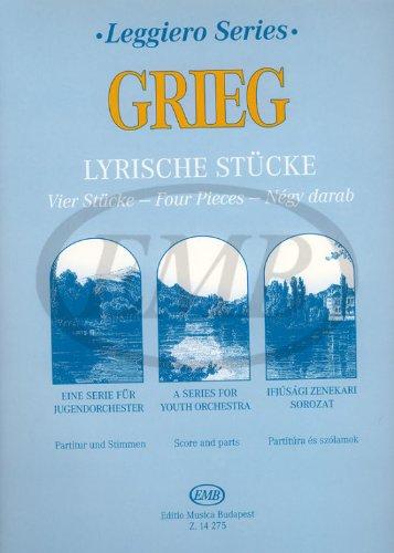 Lyrische Stucke Vier Stucke Fur Streichorchester Orchestre