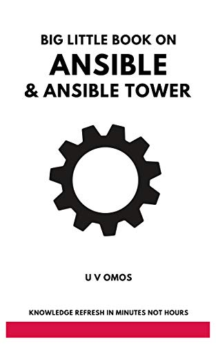 Big Little Book on Ansible and Ansible Tower: Ansible and Ansible Tower for Network Engineers (Big Little Book Series) (English Edition)