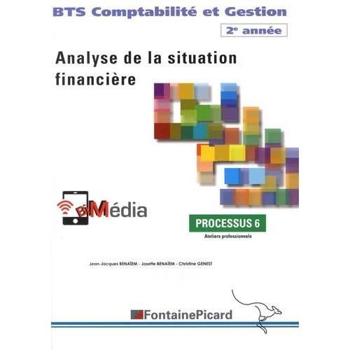 Analyse de la situation financière Processus 6 BTS Comptabilité et Gestion 2e année