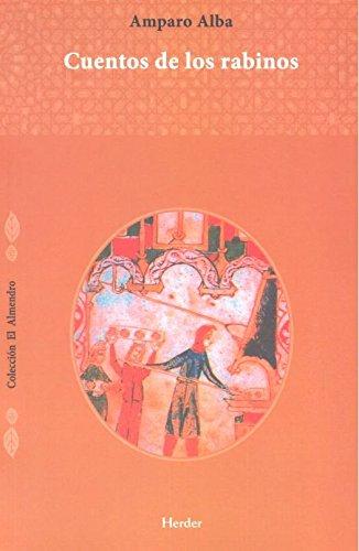 Cuentos de los rabinos (El Almendro) por Amparo Alba