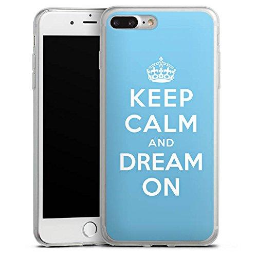 Apple iPhone 8 Slim Case Silikon Hülle Schutzhülle Keep calm and dream on Sprüche Traum Silikon Slim Case transparent