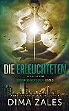Die Erleuchteten - The Enlightened (Gedankendimensionen, Band 3) -