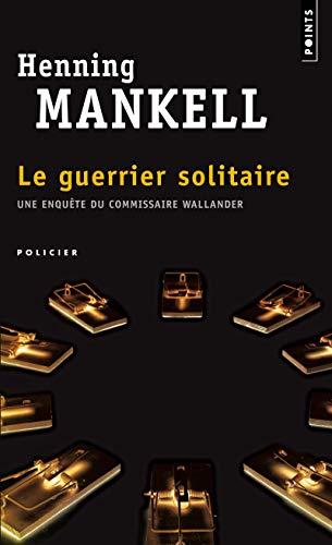 Le Guerrier solitaire par Henning Mankell