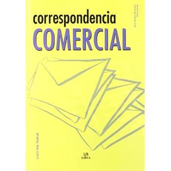 Correspondencia comercial/ Commercial Correspondence