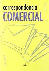 Correspondencia comercial/ Commercial Correspondence (Claves Para Triunfar/ Keys to Success)