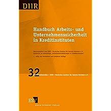Handbuch Arbeits- und Unternehmenssicherheit in Kreditinstituten (DIIR-Schriftenreihe, Band 32)