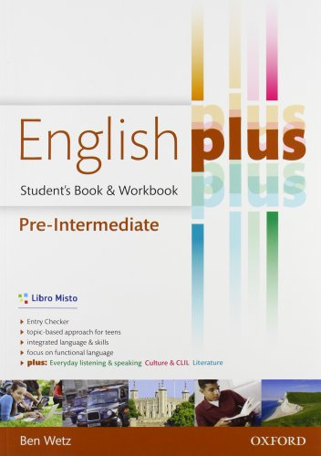 English plus. Pre-intermediate. Entry checker-Student's book-Workbook. Per le Scuole superiori. Con e-book. Con espansione online