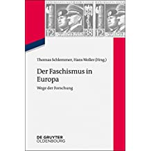 Der Faschismus in Europa: Wege der Forschung (Zeitgeschichte im Gespräch 20) (German Edition)