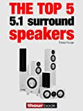 The top 5 5.1 surround speakers: 1hourbook