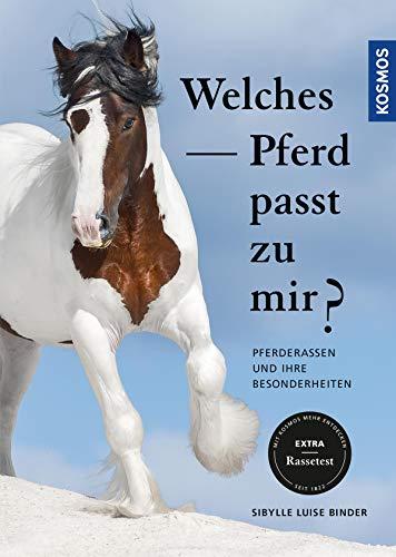 Welches Pferd passt zu mir: Pferderassen und ihre Besonderheiten