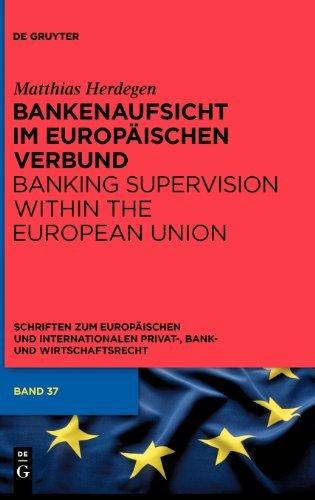 bankenaufsicht-im-europaischen-verbund-schriften-zum-europaischen-und-internationalen-privat-bank-ba