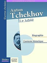 Le Jubilé par Anton Tchekhov