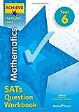 Achieve Mathematics SATs Question Workbook The Higher Score Year 6 (Achieve Key Stage...