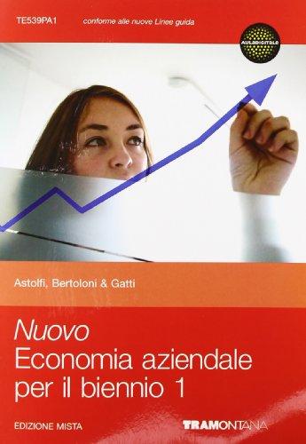 Nuovo economia aziendale per il biennio. Per le Scuole superiori. Con espansione online: 1