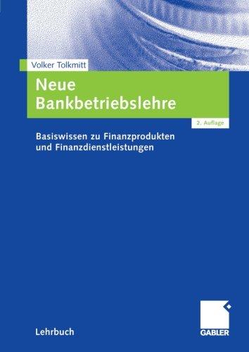 neue-bankbetriebslehre-basiswissen-zu-finanzprodukten-und-finanzdienstleistungen-german-edition