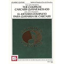 The Complete Carcassi Guitar Method (Classic Guitar)