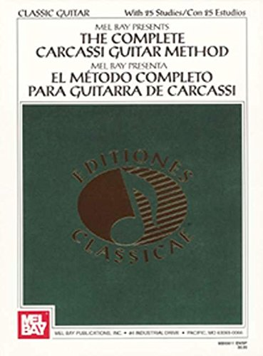 The Complete Carcassi Guitar Method (Editiones Classicae)
