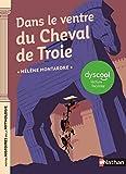 Dans le ventre du cheval de Troie - adapté aux enfants DYS ou dyslexiques - Dès 11 ans