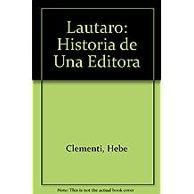 Lautaro: Historia de Una Editora