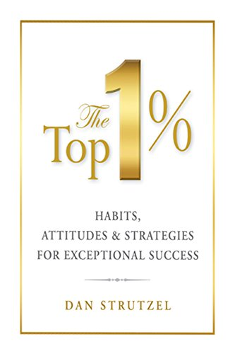 the-top-1-habits-attitudes-strategies-for-exceptional-success-english-edition