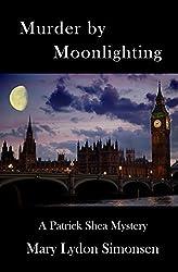 Murder by Moonlighting: A Patrick Shea Mystery (Patrick Shea Mysteries) by Mary Lydon Simonsen (2015-09-29)