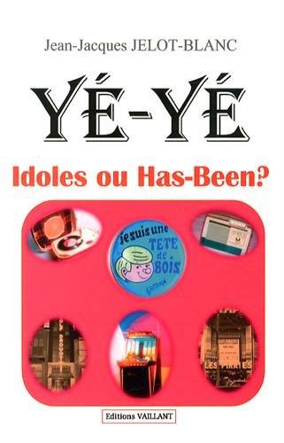 Yé-Yé, idoles ou has-been ?