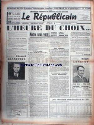 REPUBLICAIN (LE) - L'HEURE DU CHOIX - VOTEZ EDOUARD BONNEFOUS - HENRI LONGUET.
