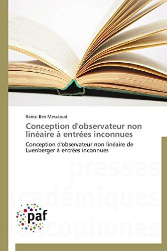 Conception d'observateur non linéaire à entrées inconnues