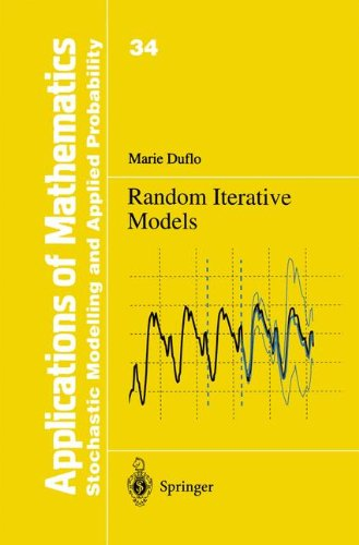 Random Iterative Models (Stochastic Modelling and Applied Probability) par Marie Duflo