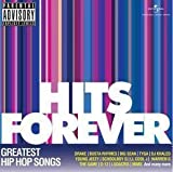 Hits Forever - Greatest Hip Hop Songs