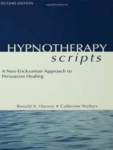 Hypnotherapy Scripts 2nd Edition by Ronald A. Havens (2002-08-30)