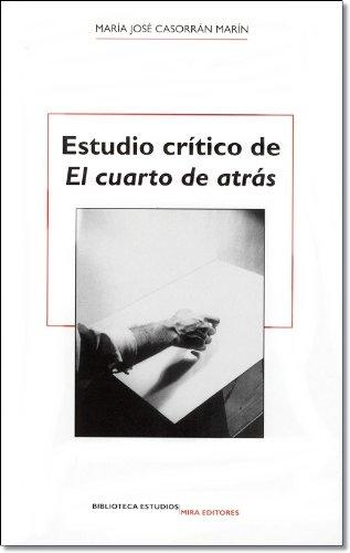 Estudio crítico de 'El cuarto de atrás' (Biblioteca Estudios) por María José Casorrán Marín