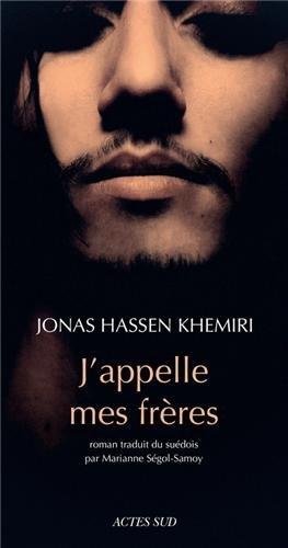 J'appelle mes frères par Jonas Hassen Khemiri