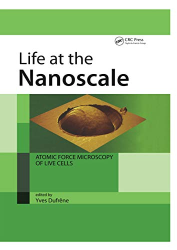 Life at the Nanoscale: Atomic Force Microscopy of Live Cells (English Edition)