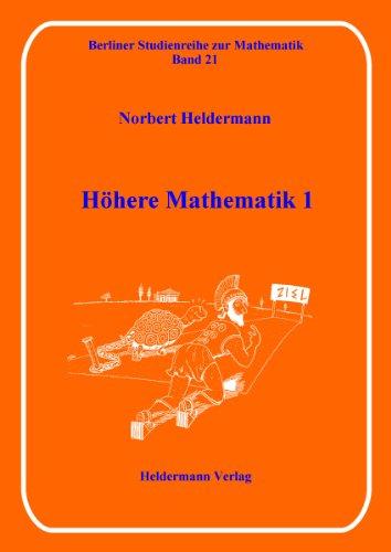 Höhere Mathematik 1 (Berliner Studienreihe zur Mathematik)
