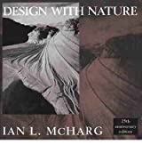 [ DESIGN WITH NATURE BY MCHARG, IAN L.](AUTHOR)PAPERBACK