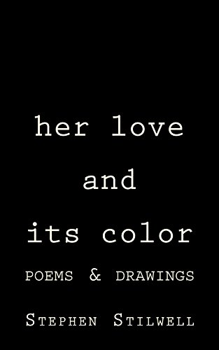Her Love And Its Color Poems Drawings English Edition