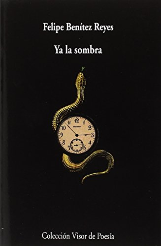Ya la sombra (visor de Poesía)