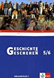 Geschichte und Geschehen 5/6. Ausgabe Niedersachsen, Thüringen, Bremen: Schülerband Klasse 9/10 (Geschichte und Geschehen. Sekundarstufe I)