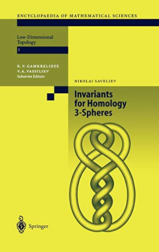 Invariants of Homology 3-Spheres (Encyclopaedia of Mathematical Sciences, Band 140)