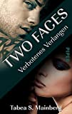 Two Faces – Verbotenes Verlangen: Romantic Thrill