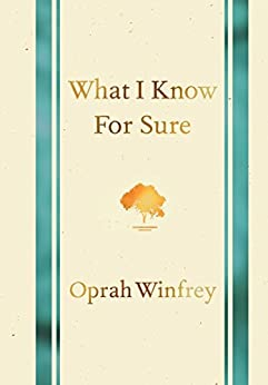 What I Know for Sure (English Edition) van [Winfrey, Oprah]
