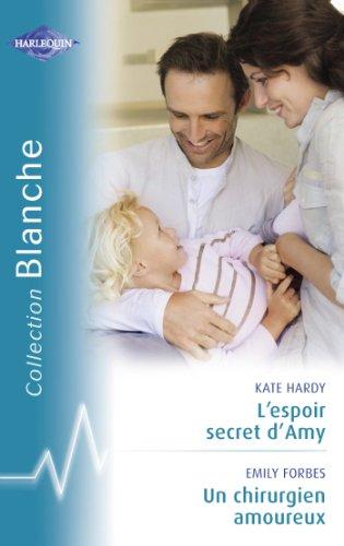 lespoir-secret-damy-un-chirurgien-amoureux-harlequin-blanche