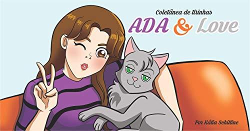 Coletânea de tirinhas Ada & Love (Portuguese Edition)