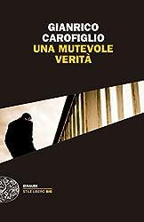 Una mutevole verità (I casi del maresciallo Fenoglio Vol. 1) (Italian Edition)