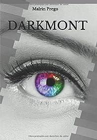 DARKMONT par  MALRIN Y PREGO