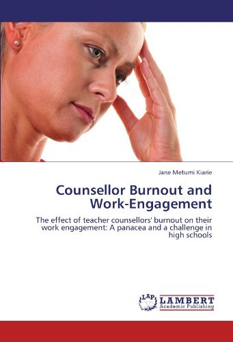 counsellor-burnout-and-work-engagement-the-effect-of-teacher-counsellors-burnout-on-their-work-engag