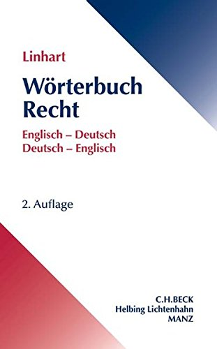 Wörterbuch Recht: Englisch-Deutsch, Deutsch-Englisch